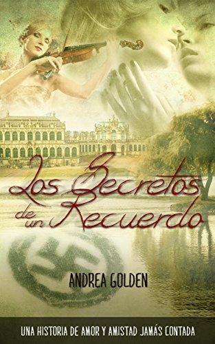 Los Secretos de un Recuerdo: (HISTÓRICO, ROMÁNTICO, SUSPENSE)