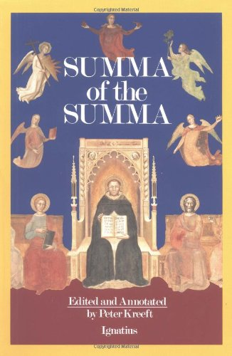 Thomas Aquinas, Summa of the Summa, ed. Peter Kreeft