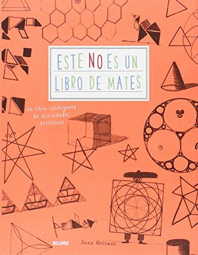 Este no es un libro de mates: Un libro inteligente de actividades artísticas