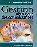 echange, troc Lucie Rivard, Marie-Christine Roy, Collectif - Gestion stratégique des connaissances