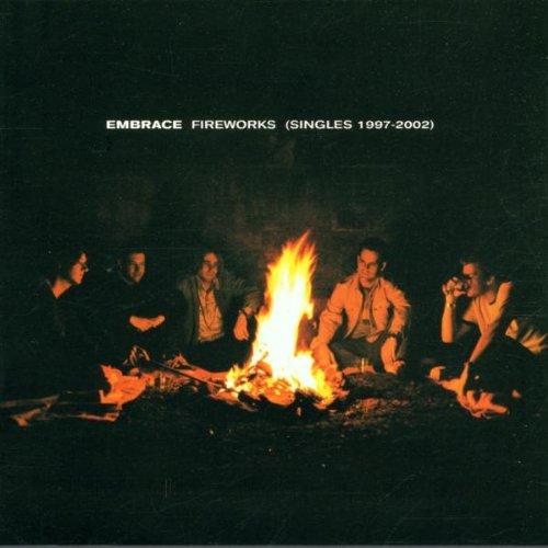 Embrace - Fireworks: Singles 1997 - 2002 - Zortam Music