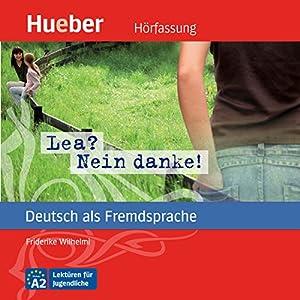 Lea? Nein danke! (Deutsch als Fremdsprache) Audiobook