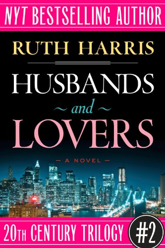 HUSBANDS AND LOVERS (20th Century Trilogy, Book #2)