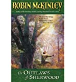 The Outlaws of Sherwood ,by McKinley, Robin ( 2002 ) Paperback