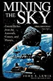 img - for Mining the Sky   [MINING THE SKY] [Paperback] book / textbook / text book