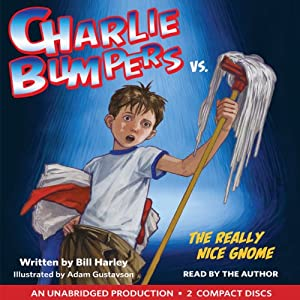 Charlie Bumpers vs. the Really Nice Gnome Audiobook