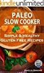 Paleo Slow Cooker: Simple and Healthy...