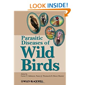 Parasitic Diseases of Wild Birds Carter T. Atkinson, D. Bruce Hunter, Nancy J. Thomas