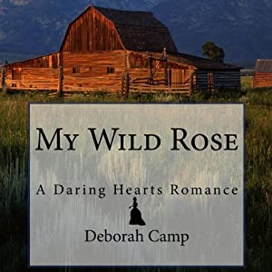 My Wild Rose Audiobook