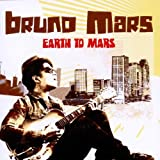 Earth To Marsby Bruno Mars