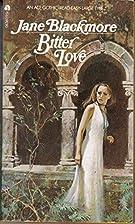 Bitter Love by Jane Blackmore