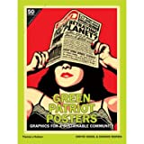 Green Patriot Posters: Graphics for a Sustainable Community (Paperback)
