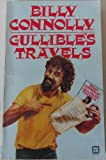 Gullible's Travels (0099323109) by BILLY CONNOLLY