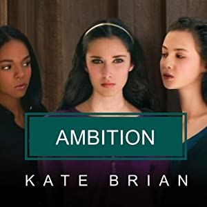 Ambition | [Kate Brian]
