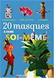 """Afficher """"20 masques à faire soi-même"""""""