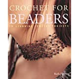CROCHET FOR BEADERS: 18 STUNNING JEWELRY PROJECTSby RUTH HERRING