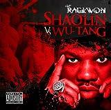 Raekwon / Shaolin Vs. Wu-Tang