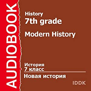 History for 7th Grade: Modern History [Russian Edition] | [V. Suvorova]