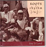 Roots of Rhythm: Say It Loud (Roots of Rhythm Series) (189220794X) by James Brown