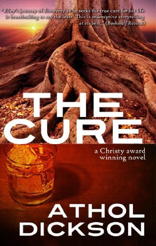 Book: The Cure by Athol Dickson