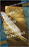 Probate Case 144199 Bexar County Texas Files