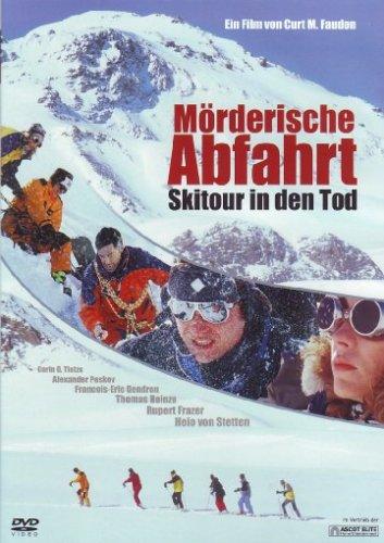Mörderische Abfahrt - Skitour in den Tod