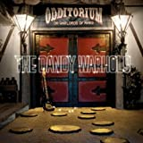 Odditorium Or Warlords of Mars ~ Dandy Warhols
