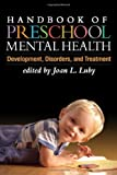 img - for Handbook of Preschool Mental Health: Development, Disorders, and Treatment book / textbook / text book