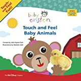Baby Einstein: Touch and Feel Baby Animals (Touch-and-feel Book, A)