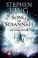 The Dark Tower VI: Song of Susannah: 6
