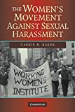 img - for The Women's Movement against Sexual Harassment book / textbook / text book