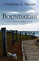 Boundaries: A Love Story