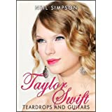 Taylor Swift: Teardrops and Guitarsby Neil Simpson