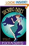 Sucking Bites (Vampires of San Francisco series Book 3)