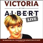 Victoria at the Albert: Live | Victoria Wood