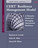 img - for CERT Resilience Management Model (CERT-RMM): A Maturity Model for Managing Operational Resilience (SEI Series in Software Engineering) book / textbook / text book