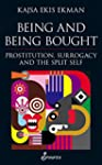 Being and Being Bought: Prostitution,...
