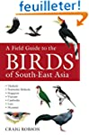 Field Guide to the Birds of South-Eas...