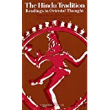 The Hindu Tradition: Readings in Oriental Thought ~ Ainslie T. Embree