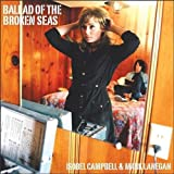 Ballad Of The Broken Seasby Isobel Campbell