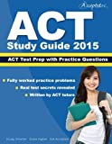 img - for ACT Study Guide 2015: ACT Prep and Practice Questions book / textbook / text book