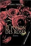 Le poison des roses (French Edition) (2702138098) by Mirjam Pressler