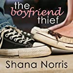The Boyfriend Thief | Shana Norris