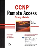 img - for CCNP Remote Access Study Guide, Exam 640-505 by Todd Lammle, Robert Padjen, Sean Odom (2000) Hardcover book / textbook / text book