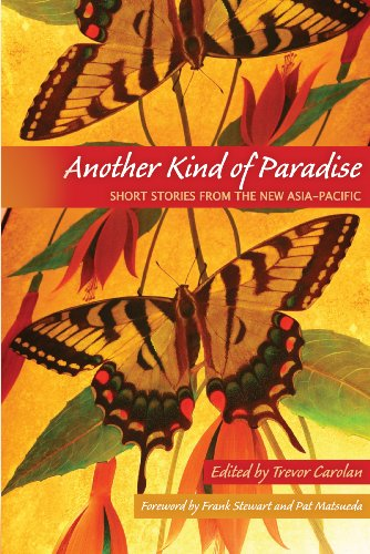 Another Kind of Paradise: Short Stories from the New Asia-Pacific