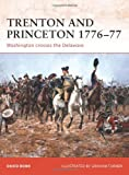 Trenton and Princeton 1776-77: Washington crosses the Delaware (Campaign)