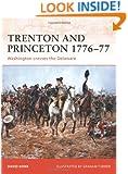 Trenton and Princeton 1776-77: Washington crosses the Delaware (Campaign)