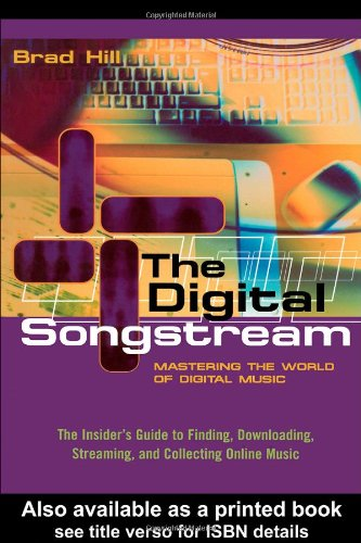 The Digital Songstream: Mastering the World of Digital Music