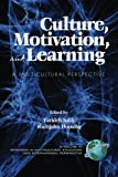 img - for Culture, Motivation and Learning: A Multicultural Perspective (Research in Multicultural Education and International Perspe) book / textbook / text book