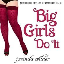 Big Girls Do It | Livre audio Auteur(s) : Jasinda Wilder Narrateur(s) : Summer Roberts